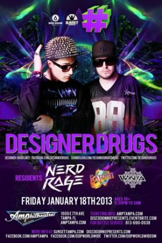 Designer Drugs @ Amphitheatre Event Facility