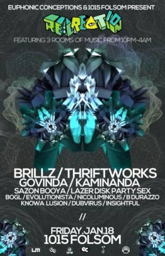 RE:CREATION: Brillz, Thriftworks & More (San Francisco, CA)