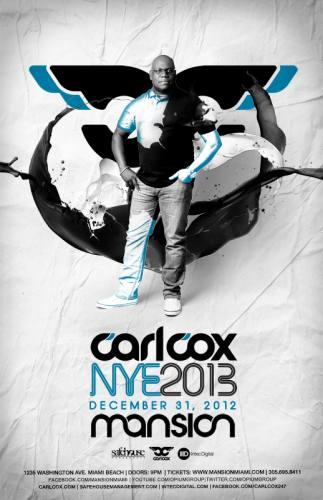 Carl Cox @ Mansion (NYE 2013)