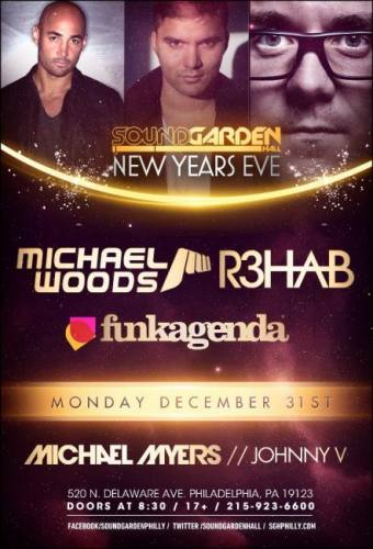 Michael Woods, R3hab, and Funkagenda @ SoundGarden Hall