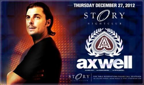 Axwell @ STORY Miami