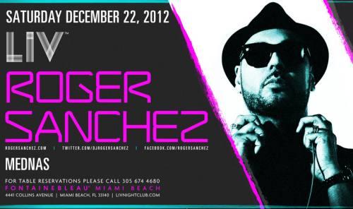 Roger Sanchez @ LIV (12-22-2012)