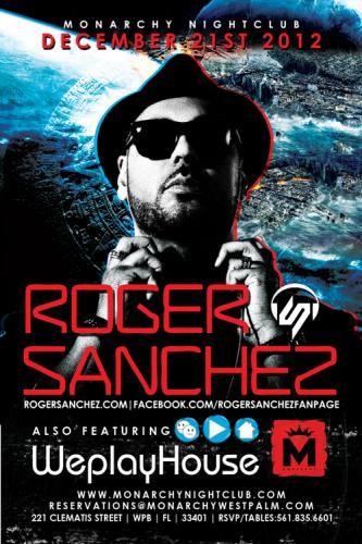 Roger Sanchez @ Monarchy Nightclub
