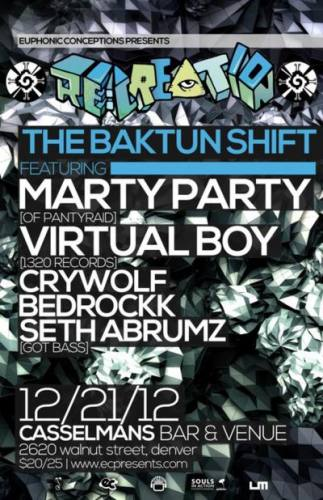 RE:CREATION: THE BAKTUN SHIFT with MartyParty, Virtual Boy & More (Denver, CO)