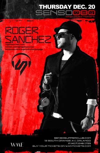 Roger Sanchez @ Senso Supperclub
