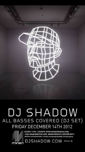 DJ Shadow @ Mansion