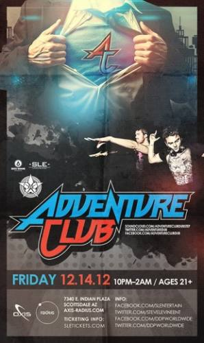 Adventure Club @ Axis Radius