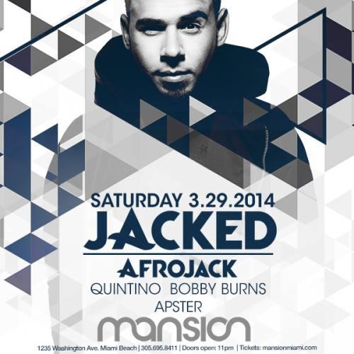 Afrojack & Friends @ Mansion