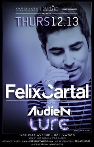 Felix Cartal & Audien @ LURE