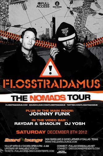 Flosstradamus @ Lizard Lounge