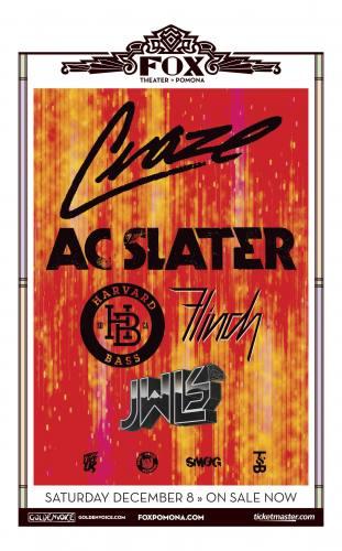 Craze, AC Slater, Harvard Bass and more @ Fox Theater Pomona