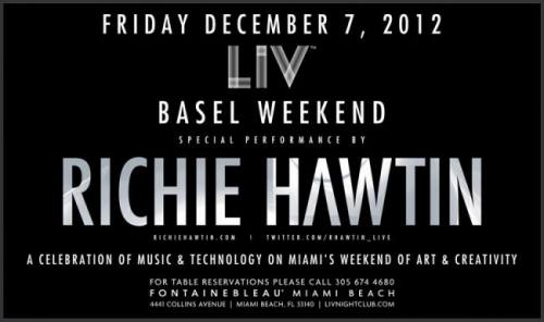 Richie Hawtin @ LIV Nightclub