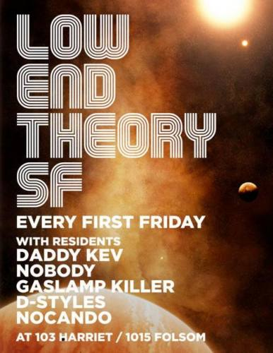 Low End Theory San Francisco with Pac Div, Illumsphere & Eyelove + Residents