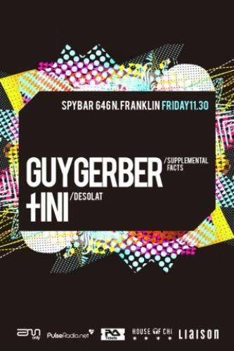 Guy Gerber & Tini @ Spybar