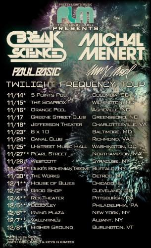 Break Science & Michal Menert @ Canal Club