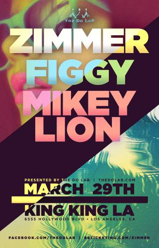 The Do LaB presents Zimmer, Figgy, and Mikey Lion
