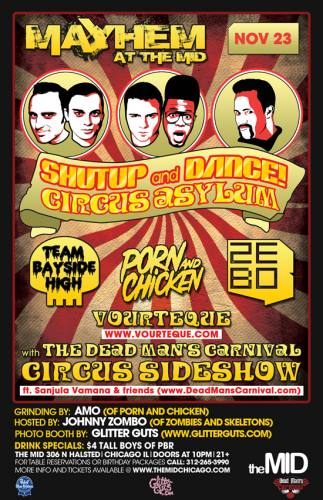 SHUT UP AND DANCE - CIRCUS ASYLUM SIDESHOW - TEAM BAYSIDE - PORN N CHICKEN - ZEBO - NO COVER WITH RSVP