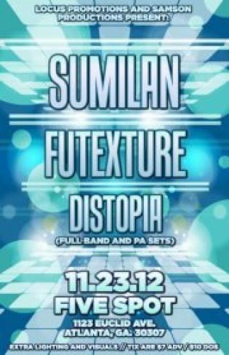 Sumilan + Futexture + Distopa