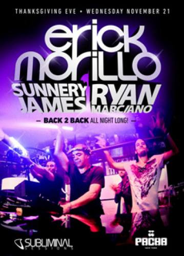 Erick Morillo + Sunnery James & Ryan Marciano @ Pacha NYC