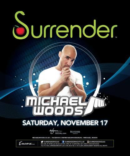 Michael Woods @ Surrender Nightclub (11-17-2012)