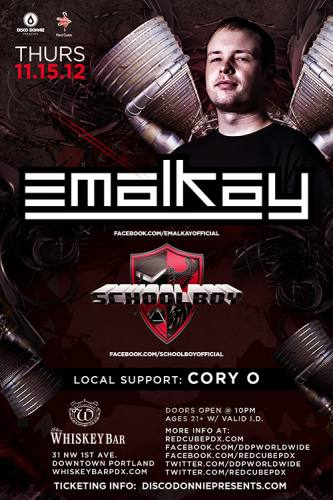 Emalkay & Schoolboy @ Whiskey Bar