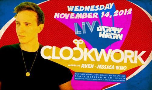 Clockwork @ LIV Nightclub