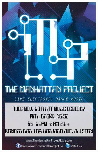 The Manhattan Project & BrownNoize