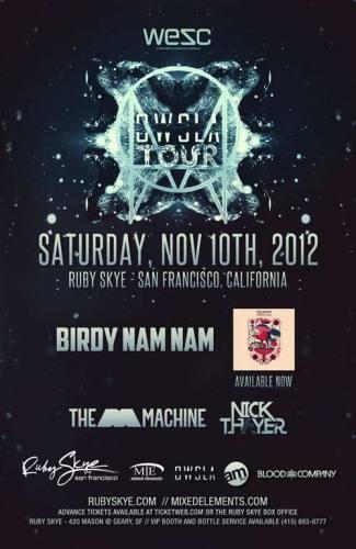 OWLSA Tour w/ Birdy Nam Nam, The M Machine & Nick Thayer @ Ruby Skye