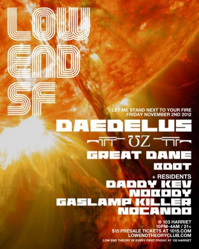 Low End Theory San Francisco with DAEDELUS, ︻╦╤─ ƱZ ─╤╦︻, Great Dane, Ultraviolet & BDot + Residents