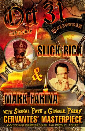 Mark Farina, Slick Rick & Signal Path @ Cervantes