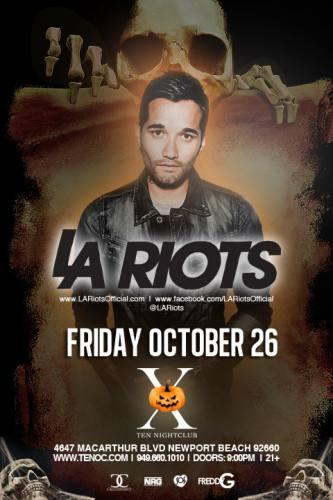 LA Riots @ Ten Nightclub