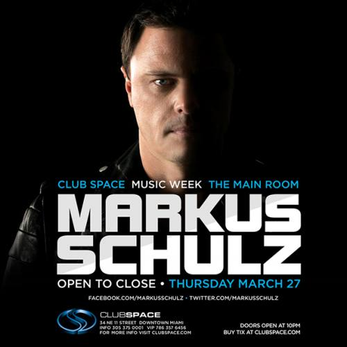 Markus Schulz @ Space (03-27-2014)