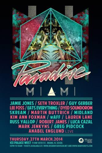Jamie Jones presents Paradise Miami @ Ice Palace West