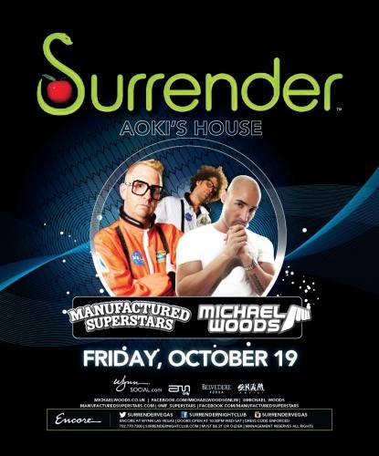 Manufactured Superstars & Michael Woods @ Surrender Nightclub