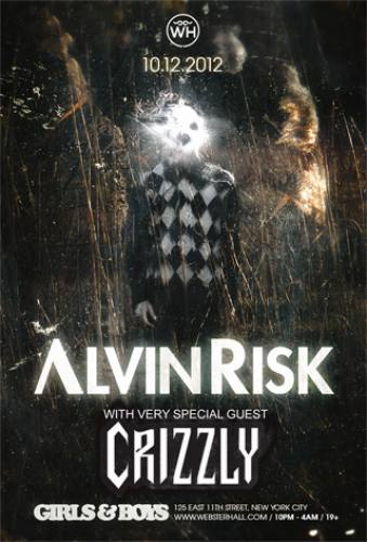 Alvin Risk w/ Crizzly @ Webster Hall