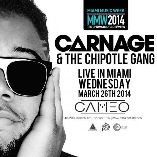 Carnage And The Chipotle Gang @ Cameo