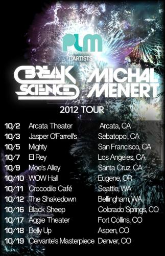 Break Science & Michal Menert @ Arcata Theatre