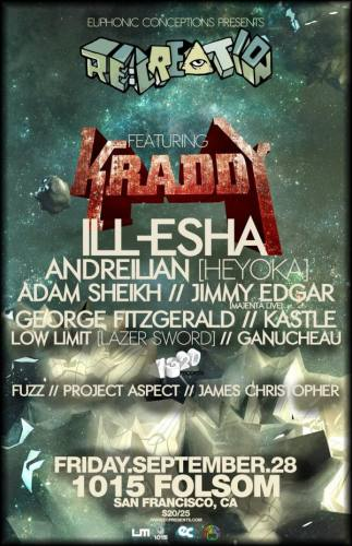 RE:CREATION: Kraddy with ill-esha, Andreilien & MORE (San Francisco, CA)