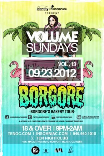Borgore @ Ten Nightclub