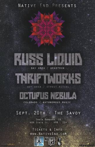 Native End Presents: Russ Liquid / Thriftworks / Octopus Nebula