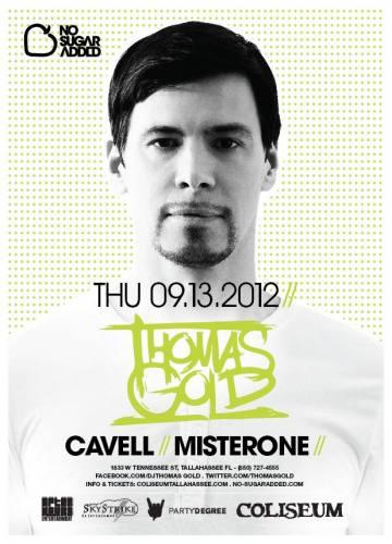 Thomas Gold @ Coliseum Tallahassee