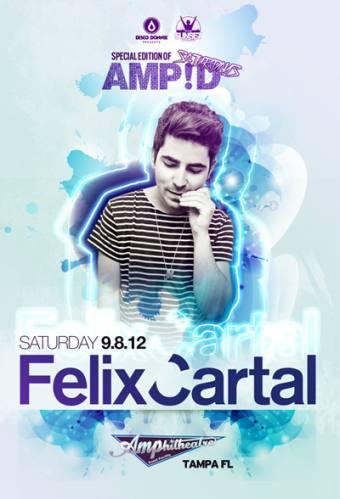 Felix Cartal @ Amphitheatre Event Facility