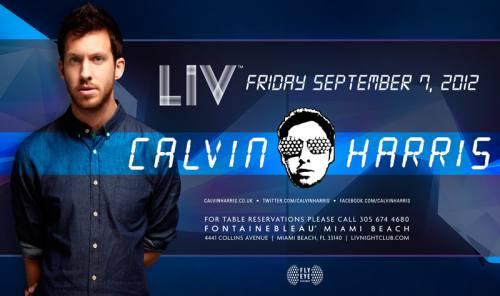 Calvin Harris @ LIV (09-07-2012)