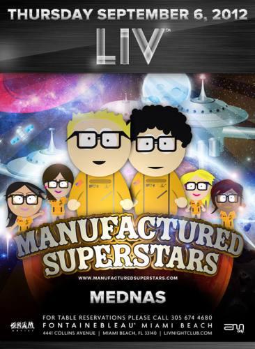 Manufactured Superstars @ LIV Nightclub