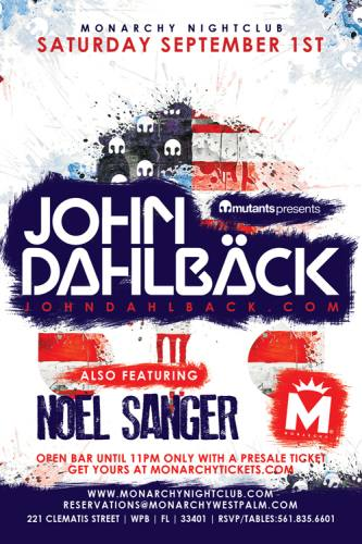 John Dahlback @ Monarchy Nightclub