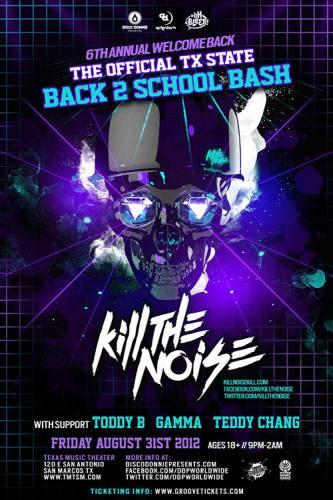 Kill The Noise @ Texas Music Theater