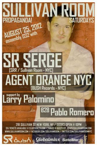Propaganda! 032: SR SERGE / AGENT ORANGE NYC   Sullivan Room NYC