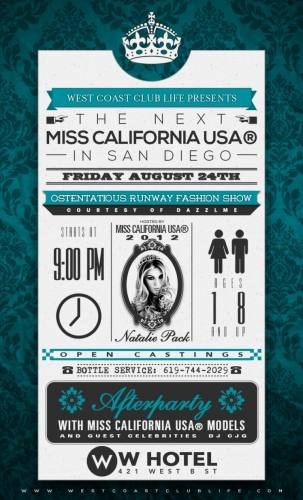 THE NEXT MISS CALIFORNIA USA @ The W Hotel San Diego Friday Aug 24th