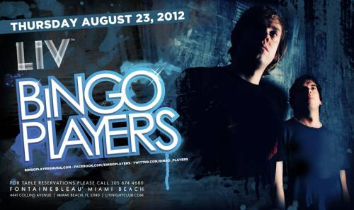 Bingo Players @ LIV (8/23/12)