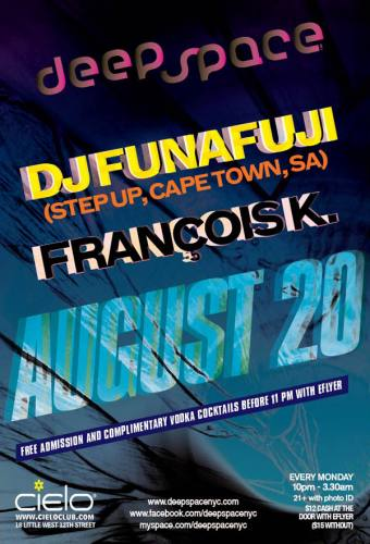 DJ Funafuji & Francois K. ~ Deep Space @ Cielo 08/20